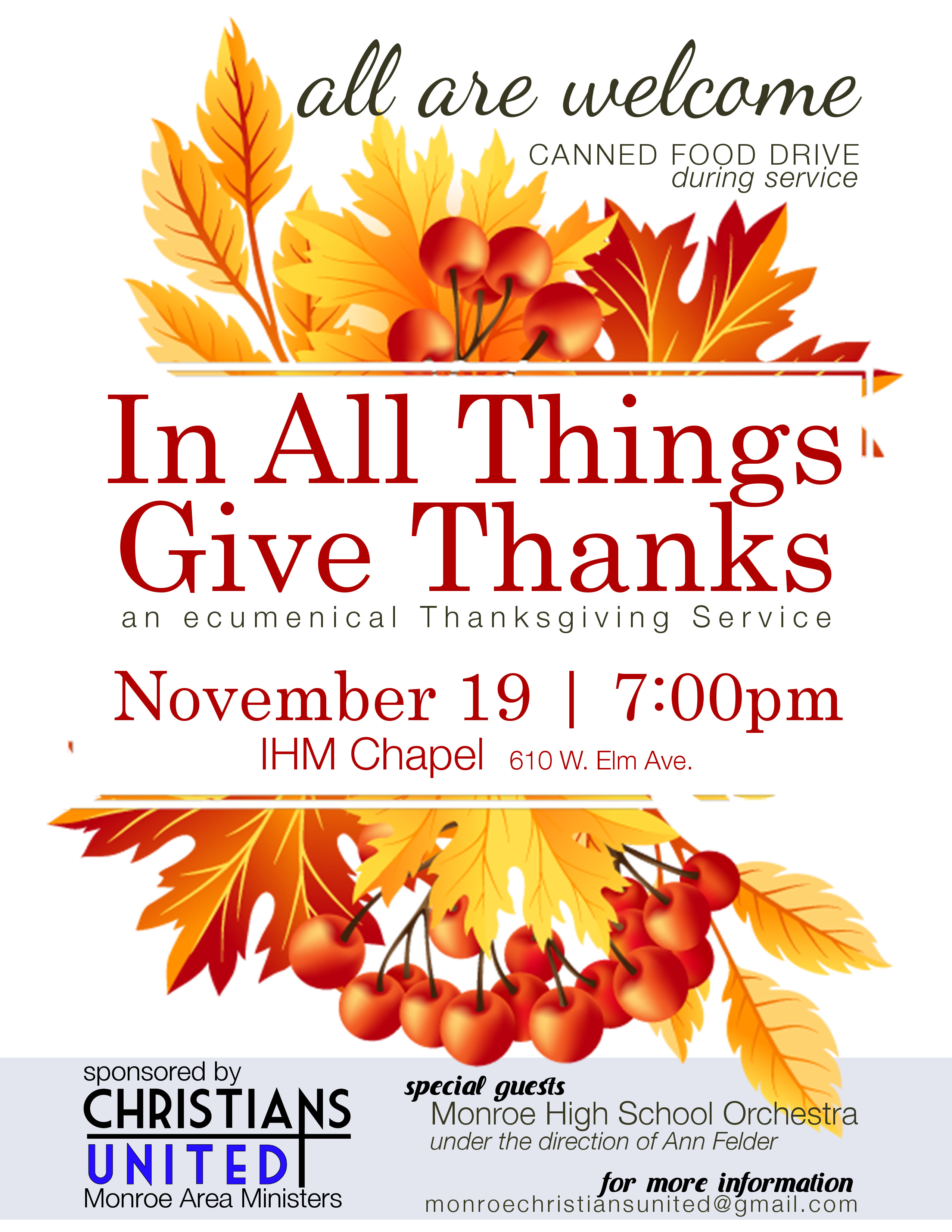 We Are Happy To Announce The Details For Our Thanksgiving Prayer Service Titled In All Things Give Thanks We Will Gather At The Ihm Chapel 610 W Elm